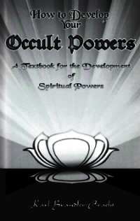 How to Develop Your Occult Powers Pracht